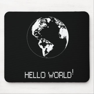 Classic message Hello World Mouse Pad