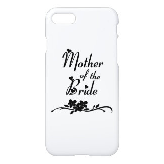 Classic Mother of the Bride iPhone 8/7 Case