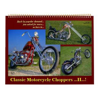 Classic Motorcycle Choppers II 2015.. Wall Calendars
