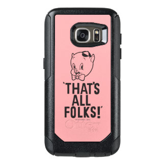 "Classic Porky Pig ""That's All Folks!"" OtterBox Samsung Galaxy S7 Case"