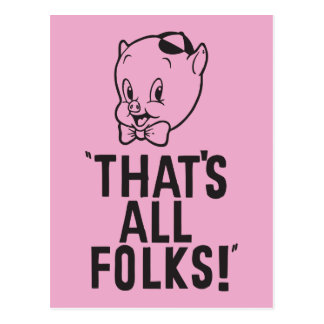"Classic Porky Pig ""That's All Folks!"" Postcard"