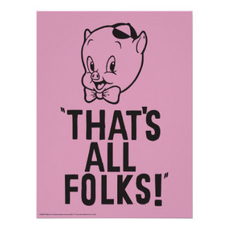 "Classic Porky Pig ""That's All Folks!"" Poster"