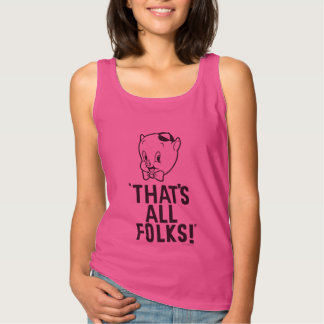 """Classic Porky Pig """"That's All Folks!"""" Tank Top"""