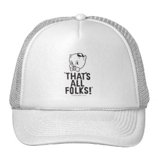 """Classic Porky Pig """"That's All Folks!"""" Trucker Hat"""