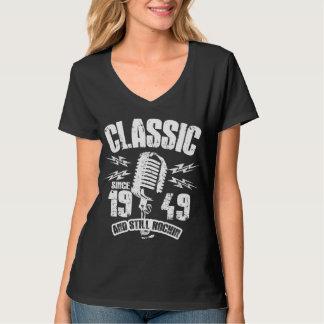 Classic Since 1949 And Still Rockin T-Shirt