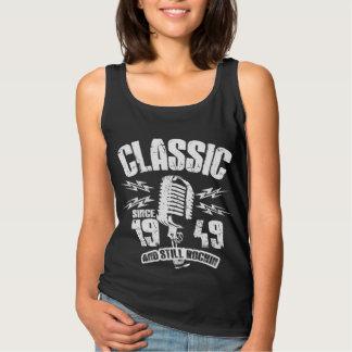 Classic Since 1949 And Still Rockin Tank Top