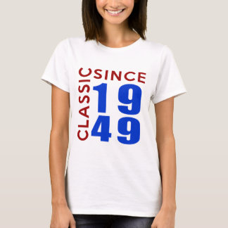 Classic Since 1949 Birthday Designs T-Shirt