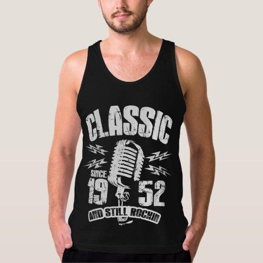 Classic Since 1952 And Still Rockin Tank Top