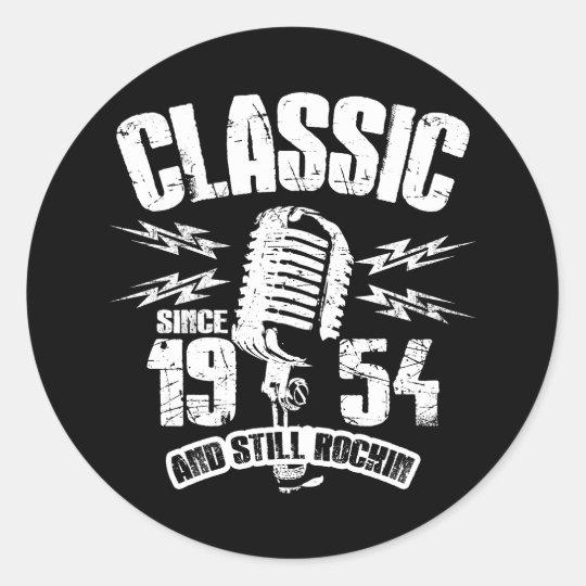 Classic Since 1954 And Still Rockin Classic Round Sticker