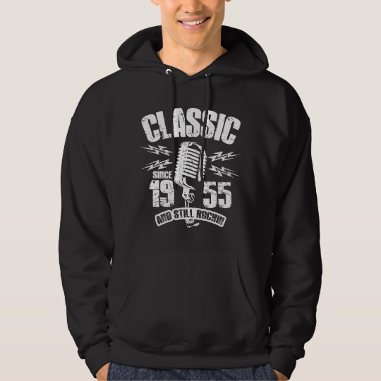 Classic Since 1955 And Still Rockin Hoodie