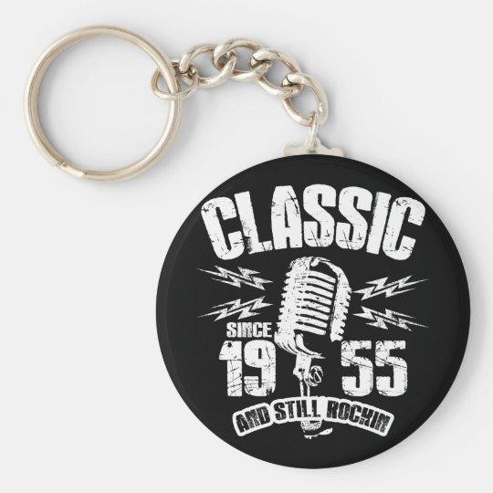 Classic Since 1955 And Still Rockin Keychain