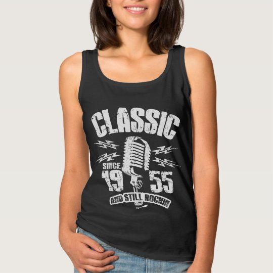 Classic Since 1955 And Still Rockin Tank Top
