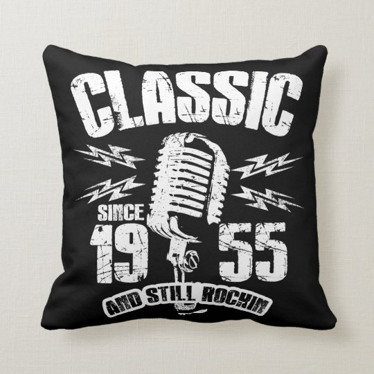 Classic Since 1955 And Still Rockin Throw Pillow