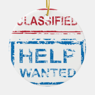 Classified Stamp Help Wanted Stamp Round Ceramic Ornament