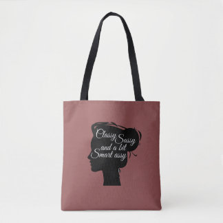 Classy And Sassy Womans Tote