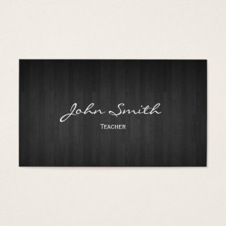 Classy Dark Wood Teacher Business Card