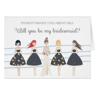 Classy Girls Will You Be My Bridesmaid? Card