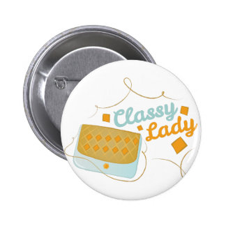 Classy Lady 2 Inch Round Button