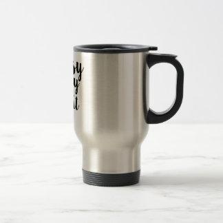 Classy, Sassy & a bit Smartassy Travel Mug