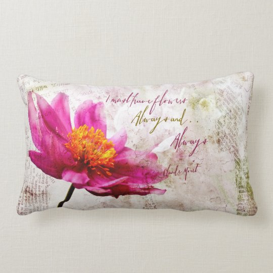 Claude Monet Quote I Must Have Flowers Always Lumbar Pillow