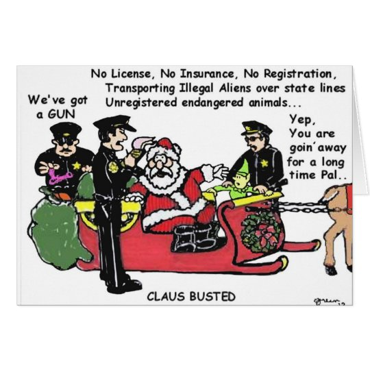 Claus Busted - Holiday Humour Greeting Card