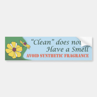 """Clean"" does not smell Bumper Sticker"
