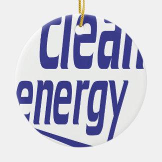 Clean energy ceramic ornament
