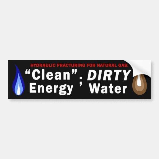 Clean Energy; Dirty Water Bumper Sticker (black)