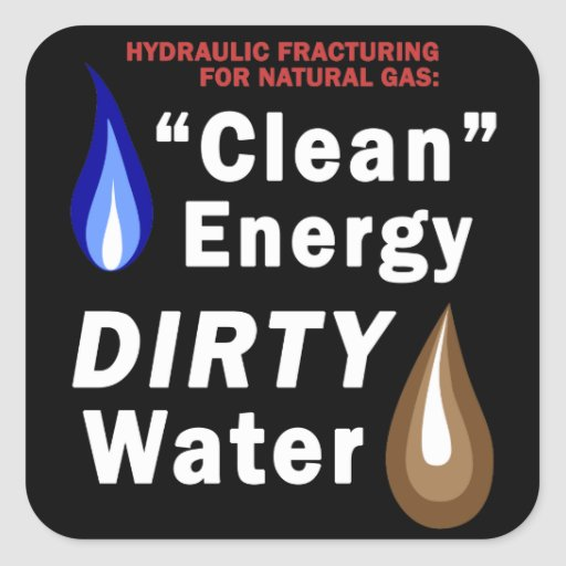 """""""Clean Energy"""", DIRTY Water - Square Stickers"""