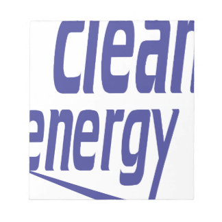 Clean energy notepad
