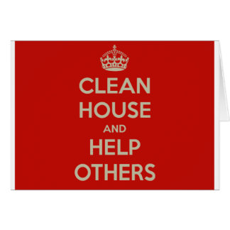 Clean House and Help Others Card