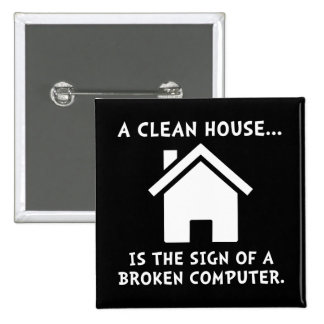 Clean House Broken Computer 2 Inch Square Button