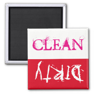 Clean or dirty ... your call!! square magnet