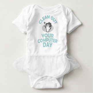 Clean Out Your Computer Day  - Appreciation Day Baby Bodysuit