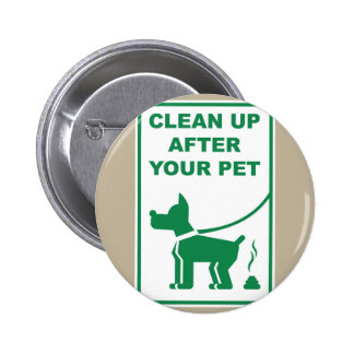 Clean Up After Your Pet Sign 2 Inch Round Button