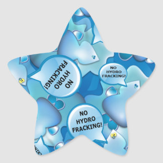 Clean Water Drops Call Out No Hydro-Fracking! Star Sticker