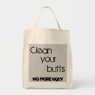 Clean your butts bag