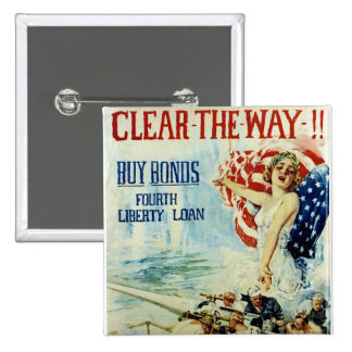 Clear the Way!! - Fourth Liberty Loan 2 Inch Square Button