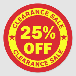 Clearance Sale 25 Percent Off Round Sticker
