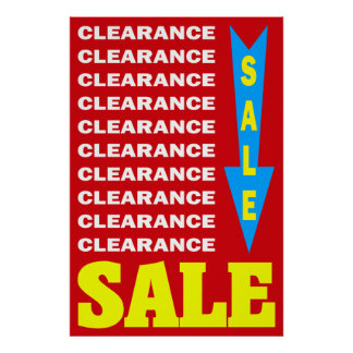 CLEARANCE SALE - RETAIL POSTER SIGN