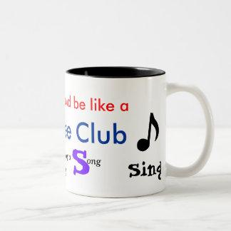 Clef-Note, Music, song...Glee Club, life, sing, Two-Tone Coffee Mug