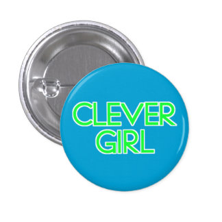 Clever Girl 1 Inch Round Button