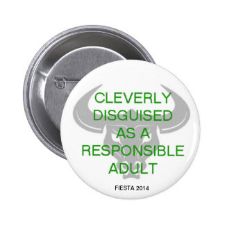 CLEVERLY DISGUISED 2 INCH ROUND BUTTON