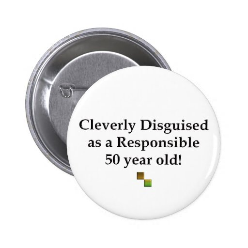 Cleverly Disguised 50! Pinback Buttons