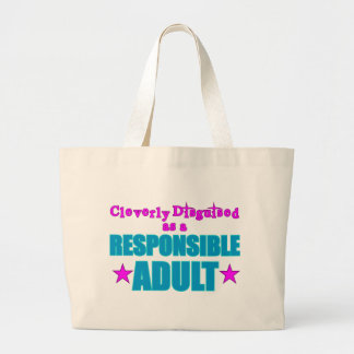 Cleverly Disguised as a Responsible Adult Jumbo Tote Bag
