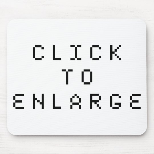 Click To Enlarge Mouse Pad
