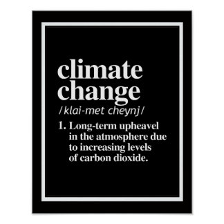Climate Change Definition - Long Term Upheavel in  Poster