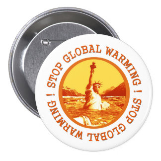Climate Change Global Warming 3 Inch Round Button
