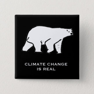Climate Change is Real 2 Inch Square Button