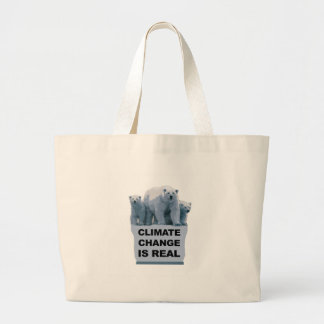 CLIMATE CHANGE IS REAL LARGE TOTE BAG